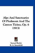 Alps and Sanctuaries of Piedmont and the Canton Ticino, Op. 6 (1913)