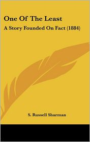 One Of The Least - S. Russell Sharman