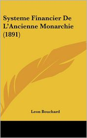 Systeme Financier De L'Ancienne Monarchie (1891)