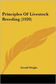 Principles Of Livestock Breeding (1920) - Sewall Wright