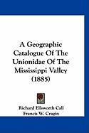 A Geographic Catalogue of the Unionidae of the Mississippi Valley (1885)