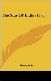 The Star Of India (1886) - Henry Sade