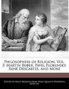 Philosophers of Religion, Vol. 3: Martin Buber, Pavel Florensky, Rene Descartes, and More - Branum, Miles
