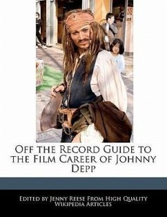 Off the Record Guide to the Film Career of Johnny Depp - Reese, Jenny