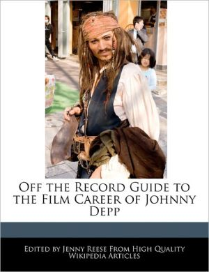 Off The Record Guide To The Film Career Of Johnny Depp