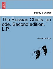 The Russian Chiefs - George Hardinge