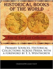 Primary Sources, Historical Collections - Crawshaywilliams Eliot