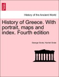 Grote, George;Grote, Harriet: History of Greece. With portrait, maps and index. second edition, vol. XII