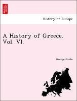 A History of Greece. Vol. VI. - Grote, George