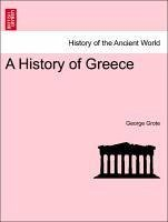 A History of Greece Vol. IV. - Grote, George