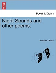 Night Sounds And Other Poems. - Rosaleen Graves
