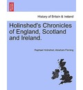 Holinshed's Chronicles of England, Scotland and Ireland. Vol. IV - Raphael Holinshed