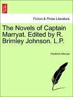 The Novels of Captain Marryat. Edited by R. Brimley Johnson. L.P. Volume Sixth. - Marryat, Frederick