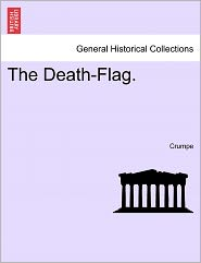 The Death-Flag. - Crumpe