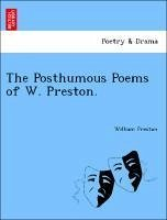 The Posthumous Poems of W. Preston. - Preston, William