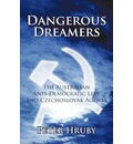Dangerous Dreamers - Hruby Peter Hruby