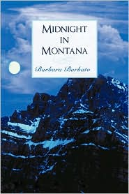 Midnight In Montana - Barbara Barbato