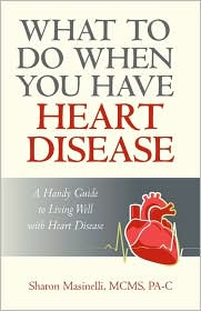 What To Do When You Have Heart Disease A