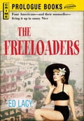 The Freeloaders - Ed Lacy