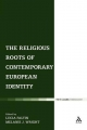 Religious Roots of Contemporary European Identity - Melanie Jane Wright; Lucia Faltin
