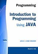 Programming: Introduction to Programming Using Java