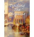 Tracking the Carpaccio - Alice Heard Williams
