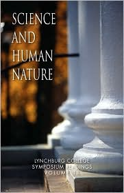 Science And Human Nature - Donald W. Werner Phd