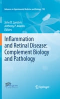 Inflammation and Retinal Disease: Complement Biology and Pathology - Anthony P. Adamis, John D. Lambris