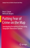 Putting Fear of Crime on the Map - Bruce J. Doran, Melissa B. Burgess