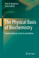 Physical Basis of Biochemistry - Peter R. Bergethon; Kevin F. Hallock