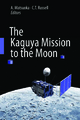 Kaguya Mission to the Moon - A. Matsuoka; Christopher Russell