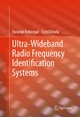 Ultra-Wideband Radio Frequency Identification Systems - Faranak Nekoogar; Farid Dowla
