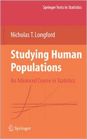 Studying Human Populations: An Advanced Course in Statistics - Nicholas T. Longford