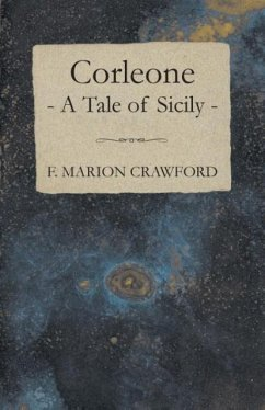 Corleone - A Tale of Sicily - Crawford, F. Marion