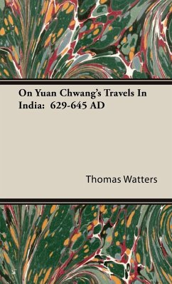 On Yuan Chwang's Travels In India - Watters, Thomas