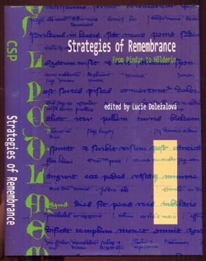 Strategies of Remembrance. From Pindar to Hoelderin - Dolezalova, Lucie