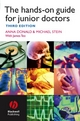 The Hands-on Guide for Junior Doctors - Anna Donald;  Mike Stein