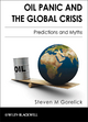 Oil Panic and the Global Crisis - Steven M. Gorelick