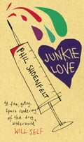 Junkie Love - Phil Shoenfelt