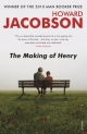 Making Of Henry - Howard Jacobson