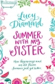 Summer With My Sister - Lucy Diamond