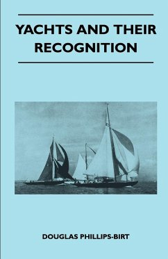 Yachts and Their Recognition - Phillips-Birt, Douglas