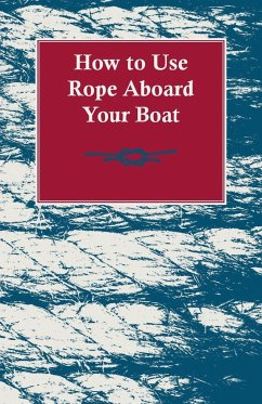 How to Use Rope Aboard Your Boat - Anon