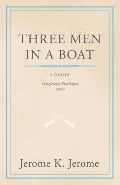 Three Men in a Boat - Jerome, Jerome Klapka