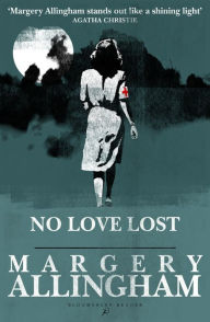 No Love Lost - Margery Allingham