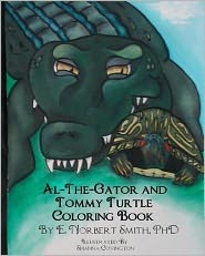 Al the Gator and Tommy Turtle Coloring Book - E. Norbert Smith