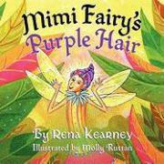 Mimi Fairy's Purple Hair