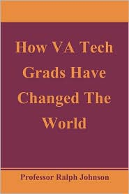 How Va Tech Grads Have Changed The World - Prof Ralph Johnson