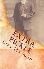 Extra Pickle - Lisa Harmon