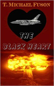 The Black Heart - T. Michael Fuson, Phil Hammond (Editor), Ruth Fuson (Editor)